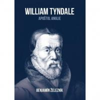 William Tyndale - B. Železník